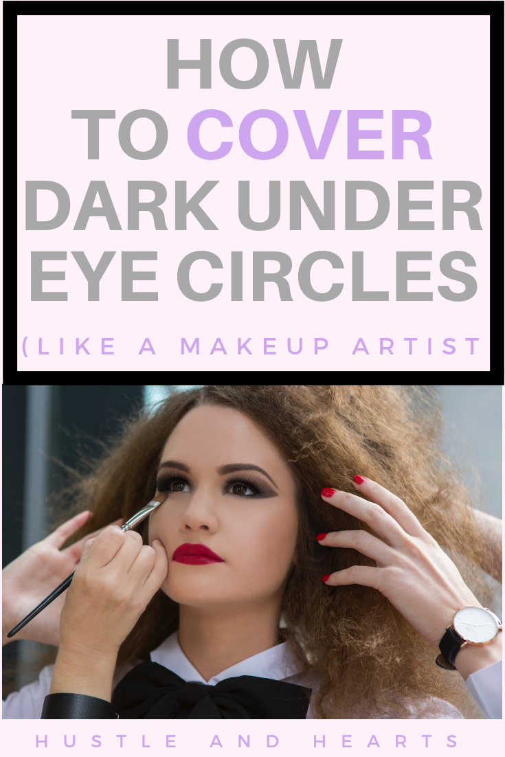 How To Quickly and Easily Cover Dark Under Eye Circles