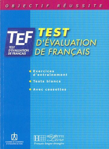 Download Free FRENCH Ebooks: TEF - Test d'évaluation de français