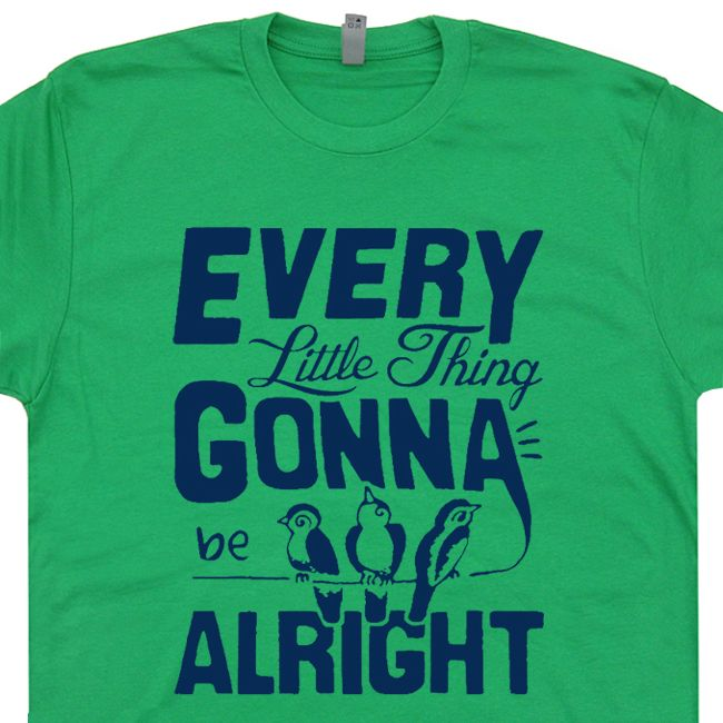 245d3837cc622 Every Little Thing Gonna Be Alright T Shirt. Bob Marley Vintage ...