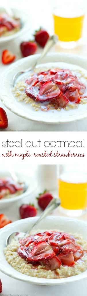 Creamy steel-cut oatmeal and roasted strawberries are a match made in heaven in this filling and heart-healthy breakfast in a bowl! @WholeHeavenly