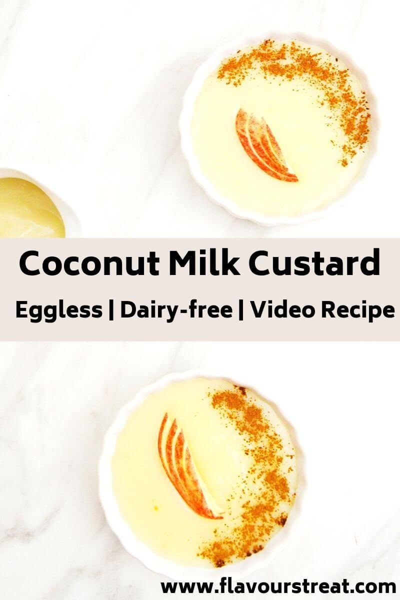 Coconut Milk Custard (Vegan Custard Sauce + Video) -