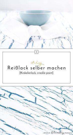 Photo of Krakelierlack (Reißlack) selber herstellen | Filizity.com