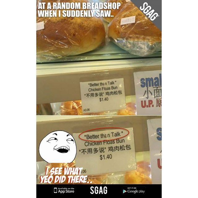 Meanwhile at a random bread shop in Singapore... by sgagsg