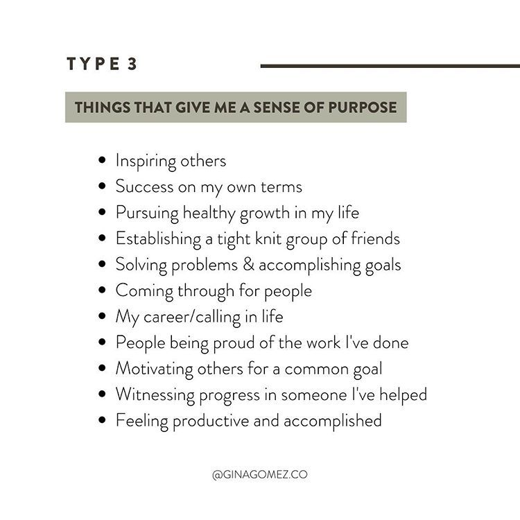 """Gina   Breakup Coach on Instagram: """"Type 3s - here are some of the things you said that give you a sense of purpose.    Tell us in the comments how your sense of purpose…"""""""