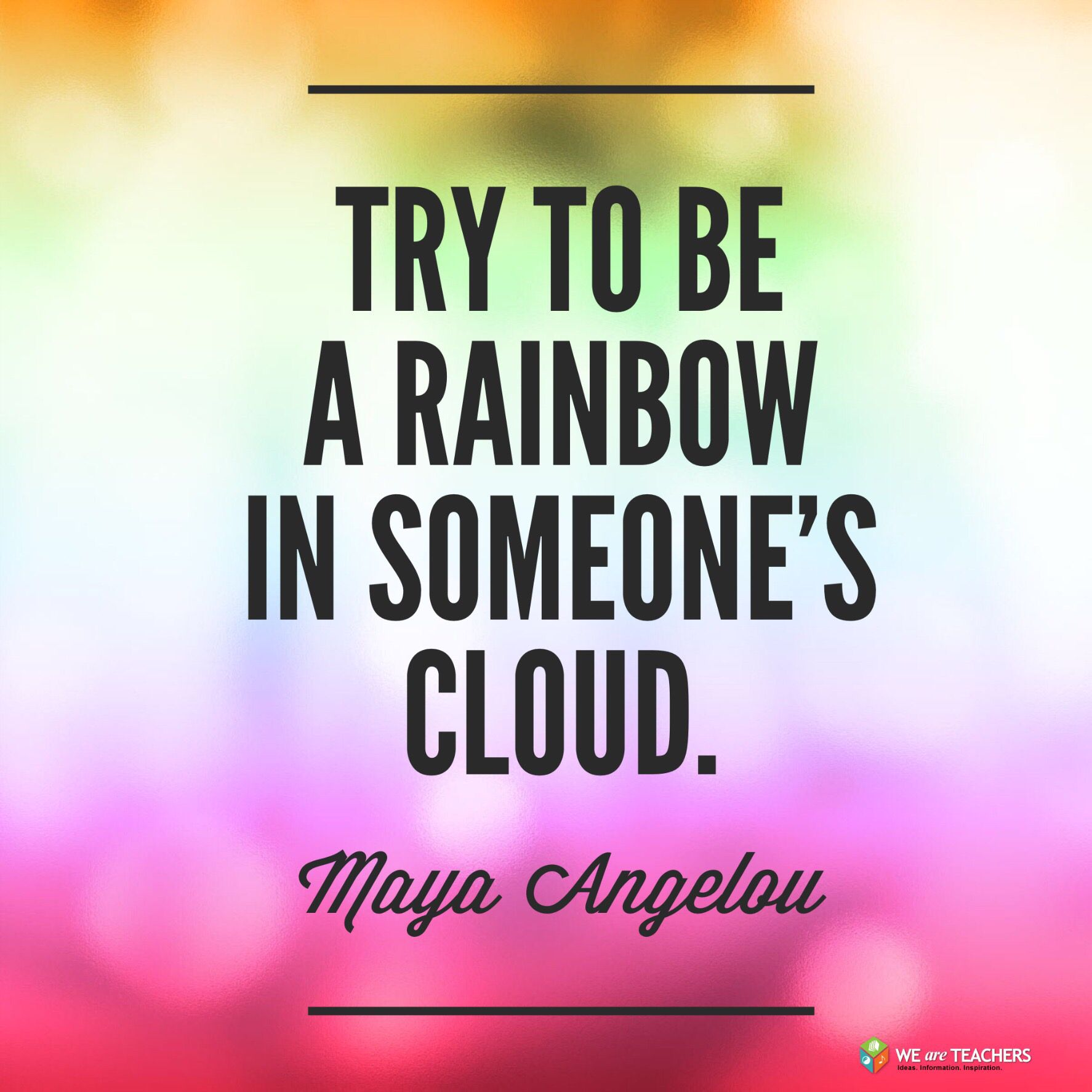 Motivational Inspirational Quotes: Sometimes You're A Rainbow For Your Most Challenging Kids