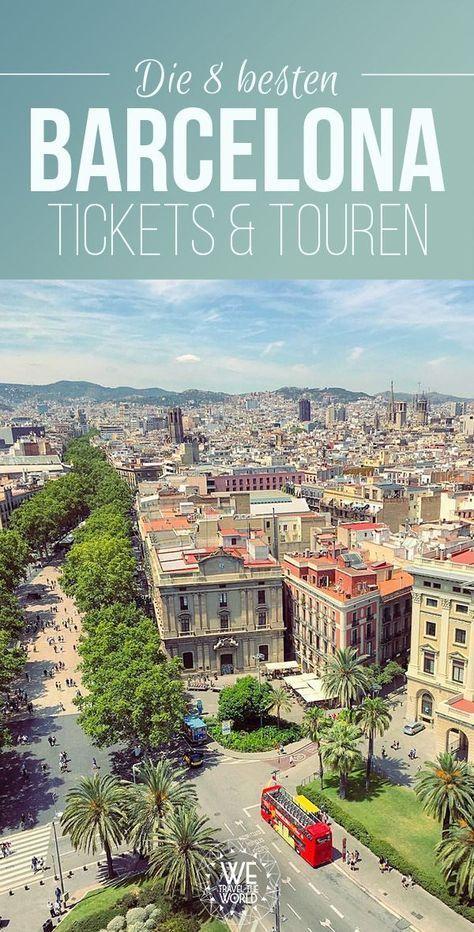 Barcelona Städte Trip: Die 8 besten Barcelona Tickets und Touren auf einen Blick