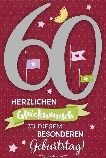 60 Geburtstag Bilder Bilder Geburtstag In 2020 60