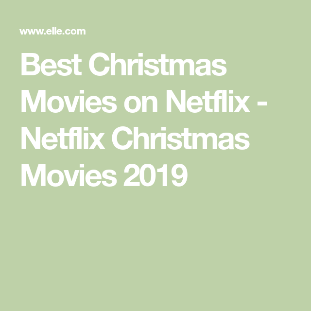 All the 2019 Netflix Christmas Movies Ranked   Best christmas movies, Christmas movies, Netflix
