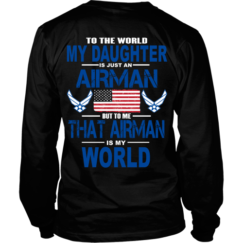26aaae5ff0f05 AIR FORCE T-Shirt - Daughter Is My World - Design on Back ...