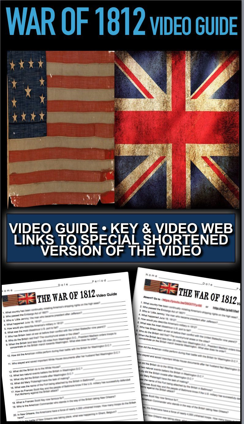 War of 1812 Video Guide + Video Weblink to Special Shortened Version ...