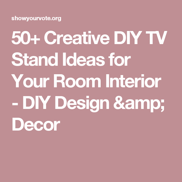 50+ Creative DIY TV Stand Ideas for Your Room Interior - DIY Design ...