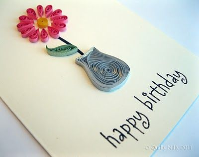 Single flower in vase quilling pinterest happy birthday cards paper art quilly nilly happy birthday cards only 15 cards to go stopboris