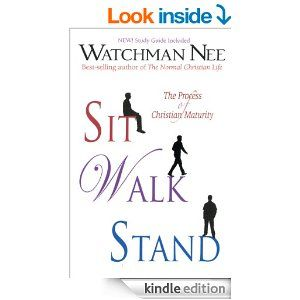 Sit, Walk, Stand: The Process of Christian Maturity - Kindle edition by Watchman Nee. Religion & Spirituality Kindle eBooks @ Amazon.com.