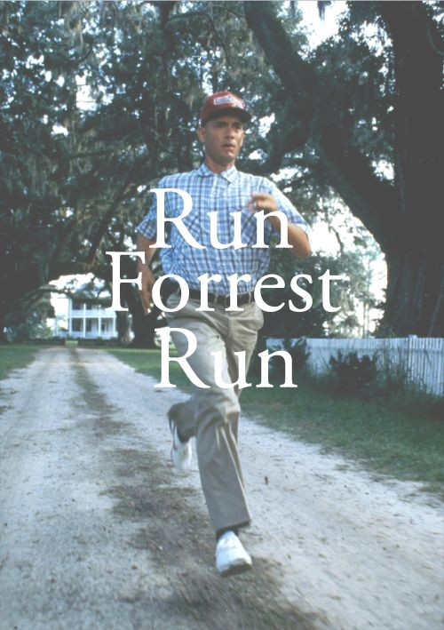 a4603c32aeb Run Forrest run ! | Forrest Gump in 2019 | Forrest gump, Movie ...