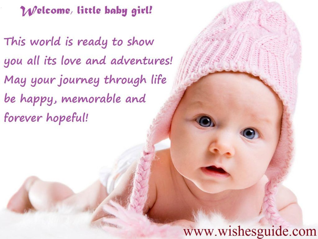 New Baby Girl Wishes Baby Girl Wishes Welcome Baby Girl Quotes Baby Girl Quotes