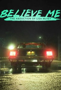 Believe Me The Abduction Of Lisa Mcvey 2018