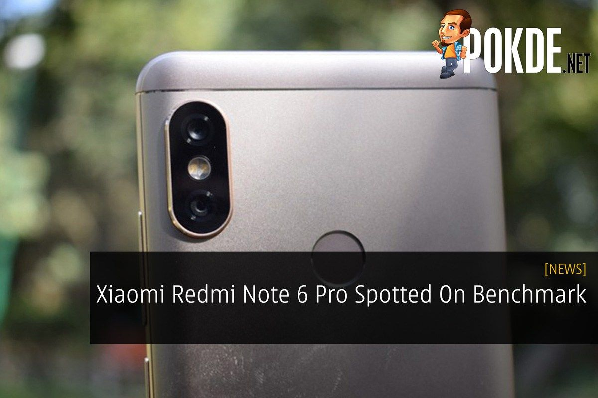 Xiaomi Redmi Note 6 Pro Spotted On Benchmark Notes Smartphone News