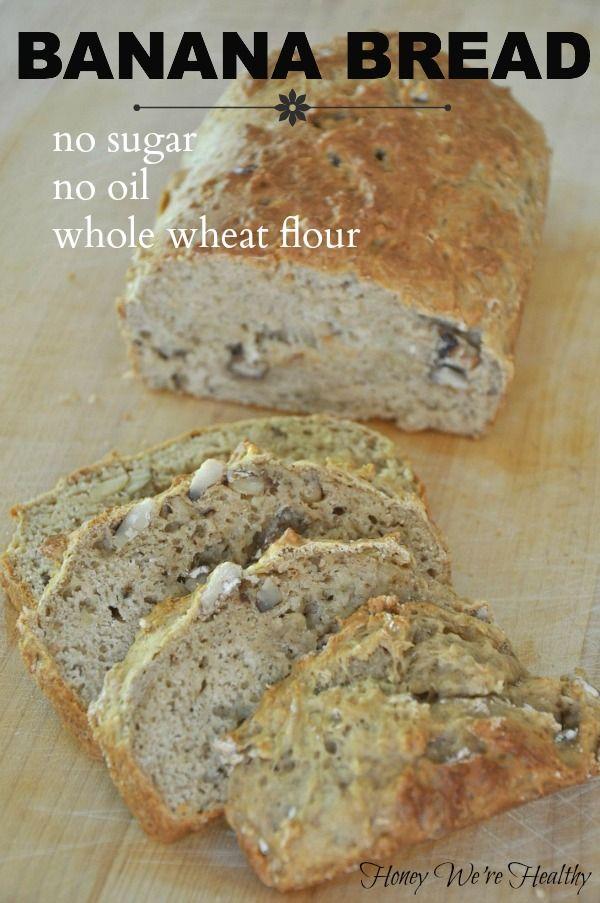 Healthy Banana Bread: no oil, no sugar, and whole wheat flour