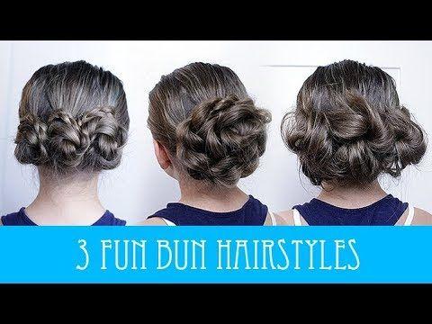 3 Cute Bun Hairstyles Youtube Hair Updos Pinterest Bun