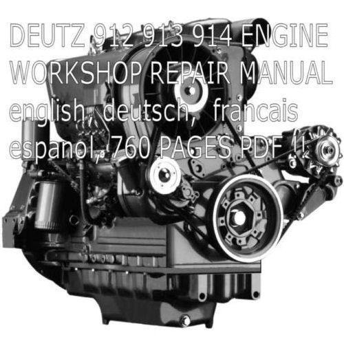 deutz 912 913 914 service manual workshop repair factory manual rh pinterest com Deutz 1011 Engine Manual Model Old Deutz Engines