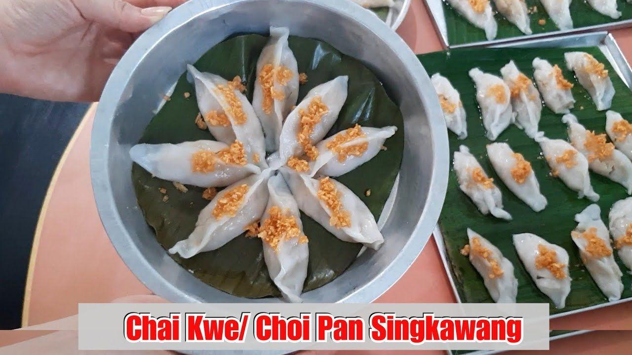 Chai Kwe Choi Pan Khas Singkawang Full Tutorial Youtube Singkawang Full Tutorials Tutorial