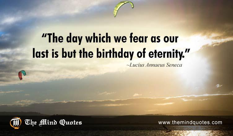 Lucius Annaeus Seneca Quotes On Eternity And Birthday Themindquotes Com Seneca Quotes Dream Quotes Some Inspirational Quotes