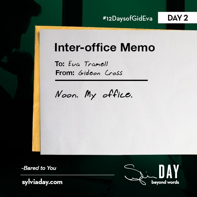 Who else needs this memo from Gideon? #12DaysofGidEva Bared to - inter office memo