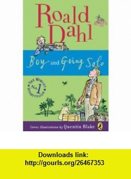 Boy And Going Solo 9780142417416 Roald Dahl Quentin Blake Isbn
