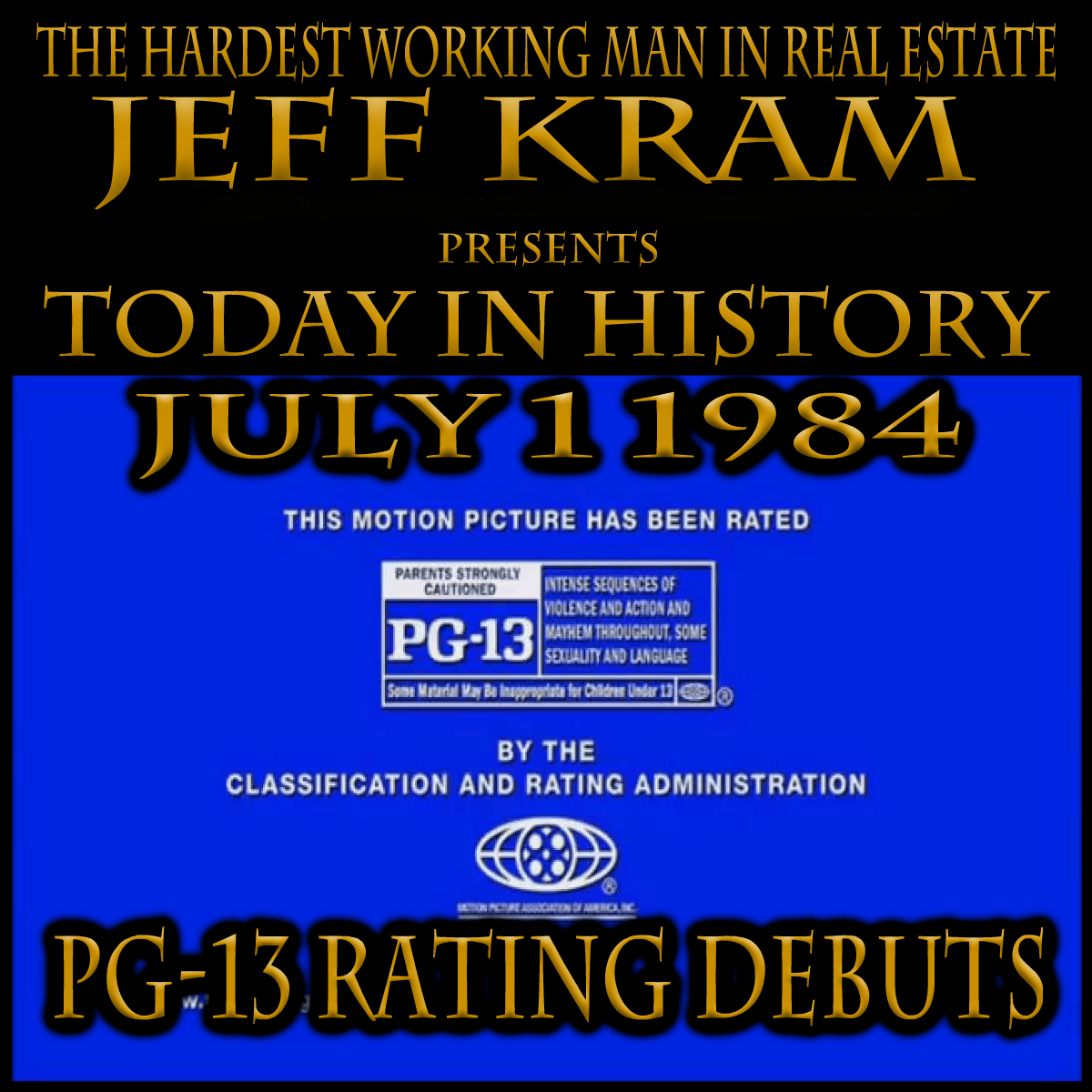 Today In History July 1 1984 Pg 13 Rating Debuts Today In History History Today