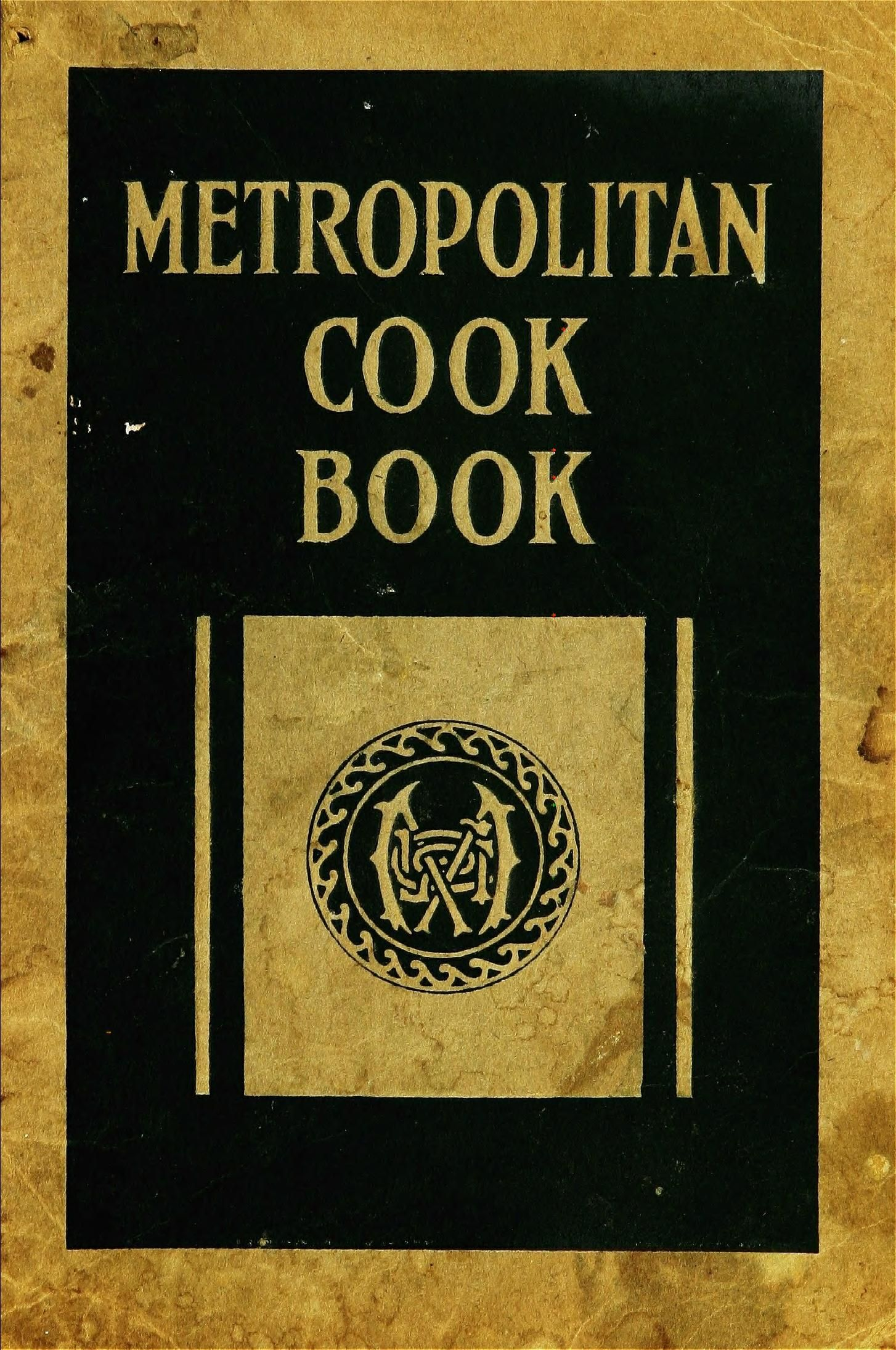 Metropolitan Life Cook Book 1922 Published By Metropolitan Life