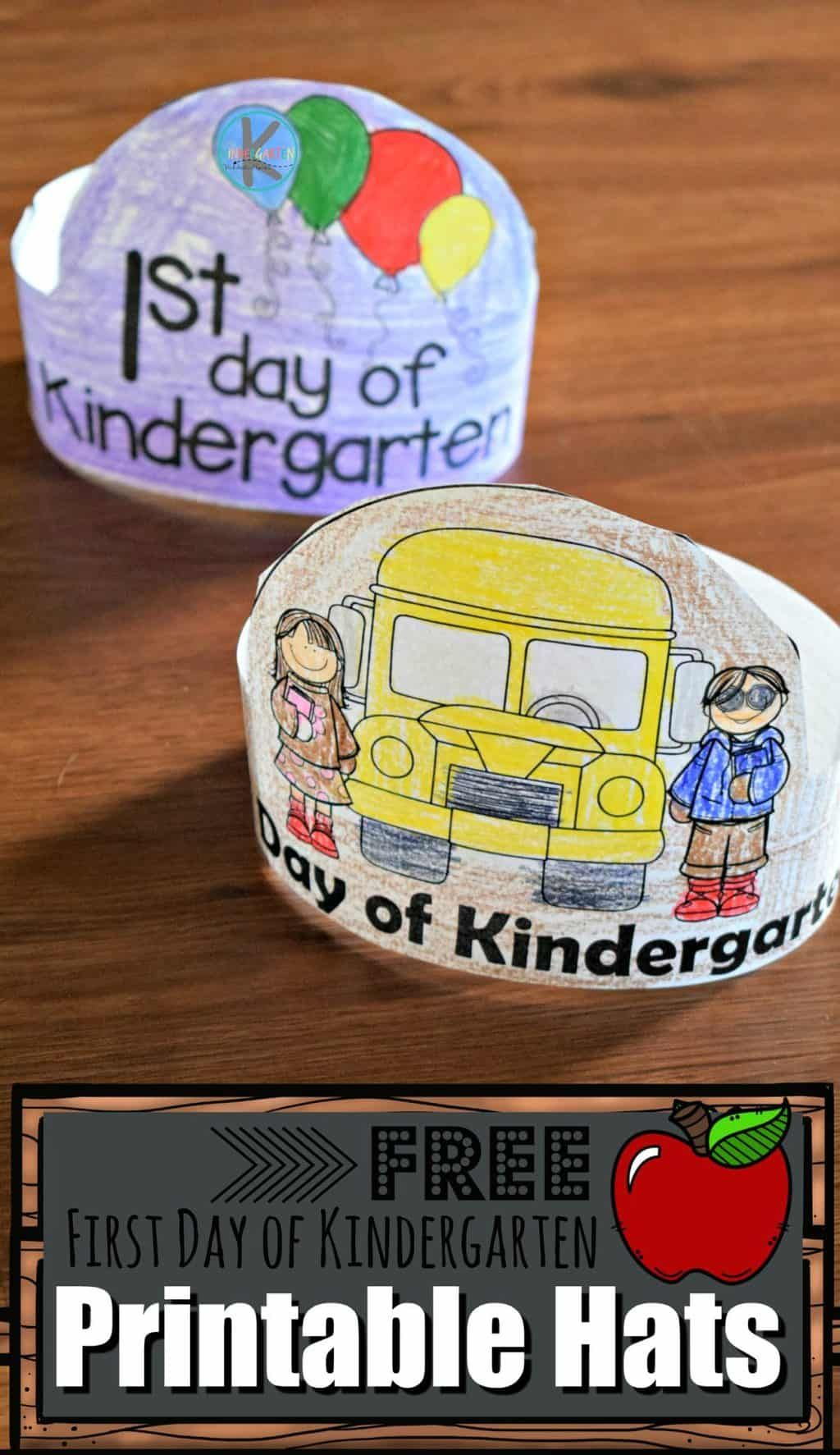 First Day Of Kindergarten Printable Hats