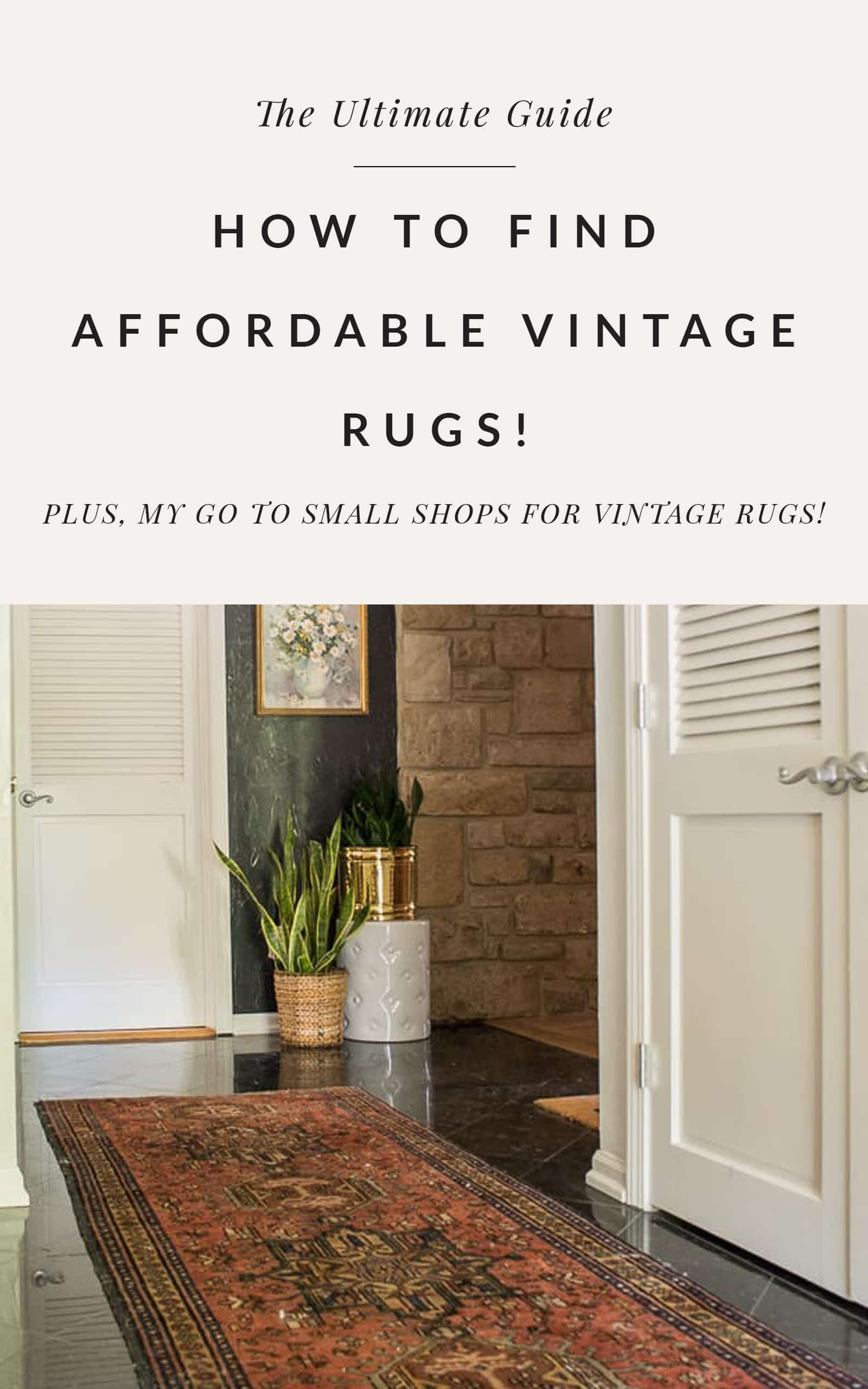 Stumped on Where to Buy Affordable Vintage Rugs? Today, I'm sharing my tips on how to buy Persian rugs. #vintagerugs #persianrugs #usedrugs #vintagerug #persianrugs