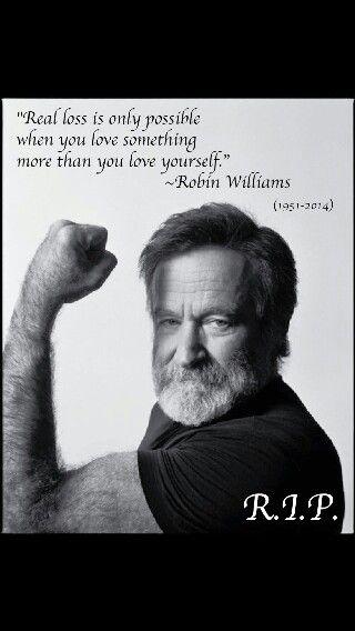R I P Robin Williams Quotes Robin Williams Robin