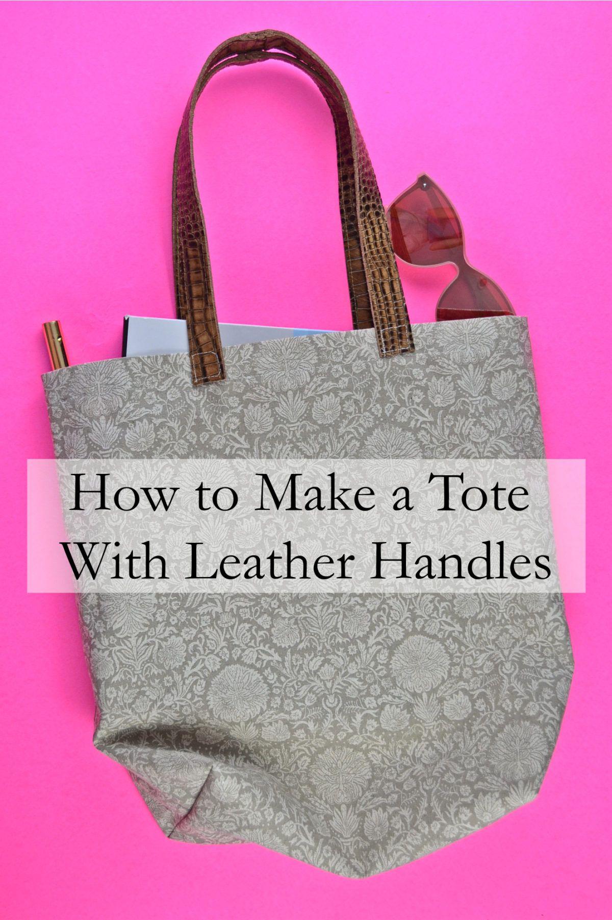 fdae061703 How to Make a Tote Bag with Leather Handles    heatherhandmade.com