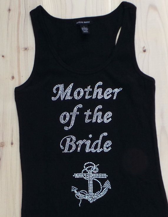 10a065d1ac3634 Nautical Mother of the Bride Tank Top. Nautical by JWBridalShop ...