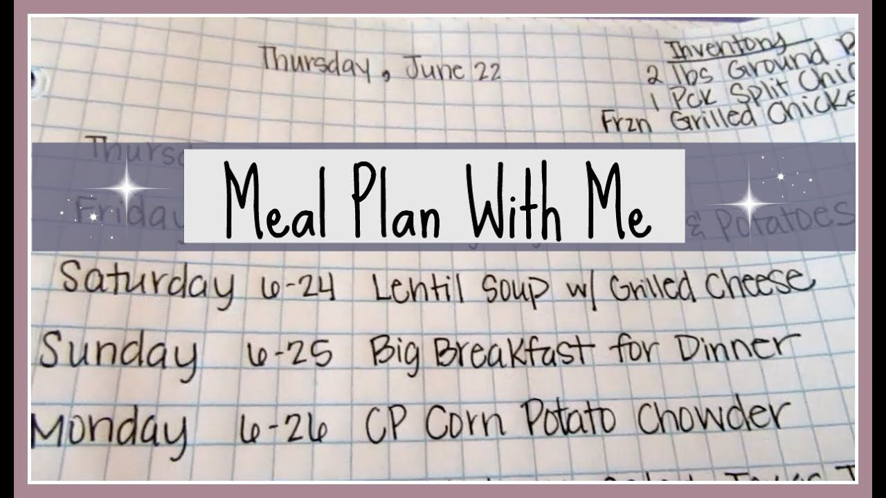 Meal Plan With Me ~ June 22-29, 2017