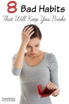 8 Bad Habits That Will Keep you Broke- Are you always wondering where your money goes? These bad habits will keep you in a continuous cycle of spending.