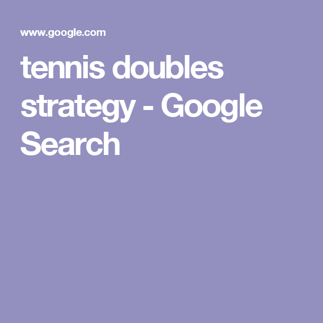 tennis doubles strategy - Google Search