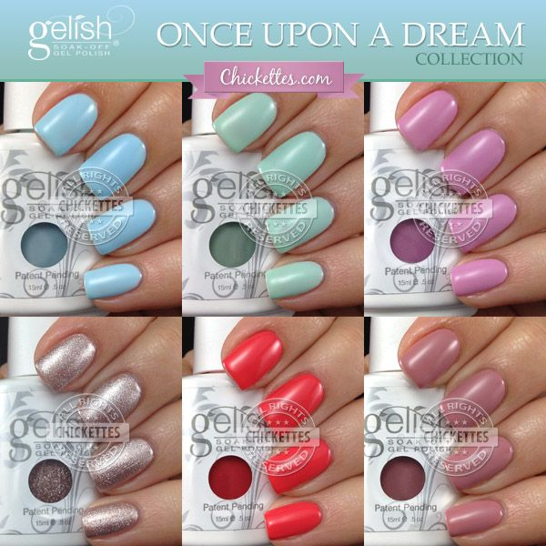 Gelish Once Upon A Dream Collection Swatches By Chickettes Re Pin Nail Exchange Gelish