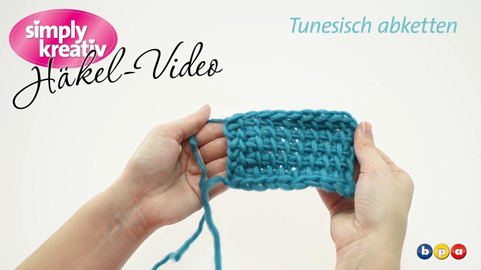 Häkelvideo: Tunesisch abketten - YouTube | Häkeln | Pinterest ...
