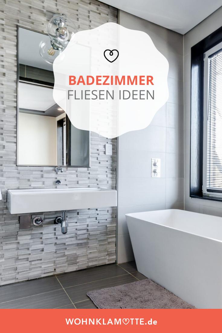 Badezimmer Fliesen Ideen So Wird Dein Bad Zum Blickfang Wohnklamotte In 2020 Badezimmer Fliesen Badezimmer Fliesen Ideen Badezimmer