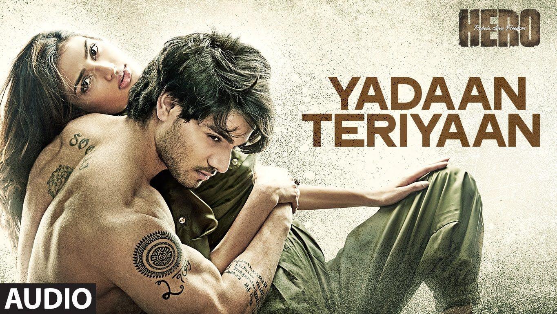 Yadaan Teriyaan Full Audio Song Rahat Fateh Ali Khan Hero Sooraj Athiya T Series Youtube Audio