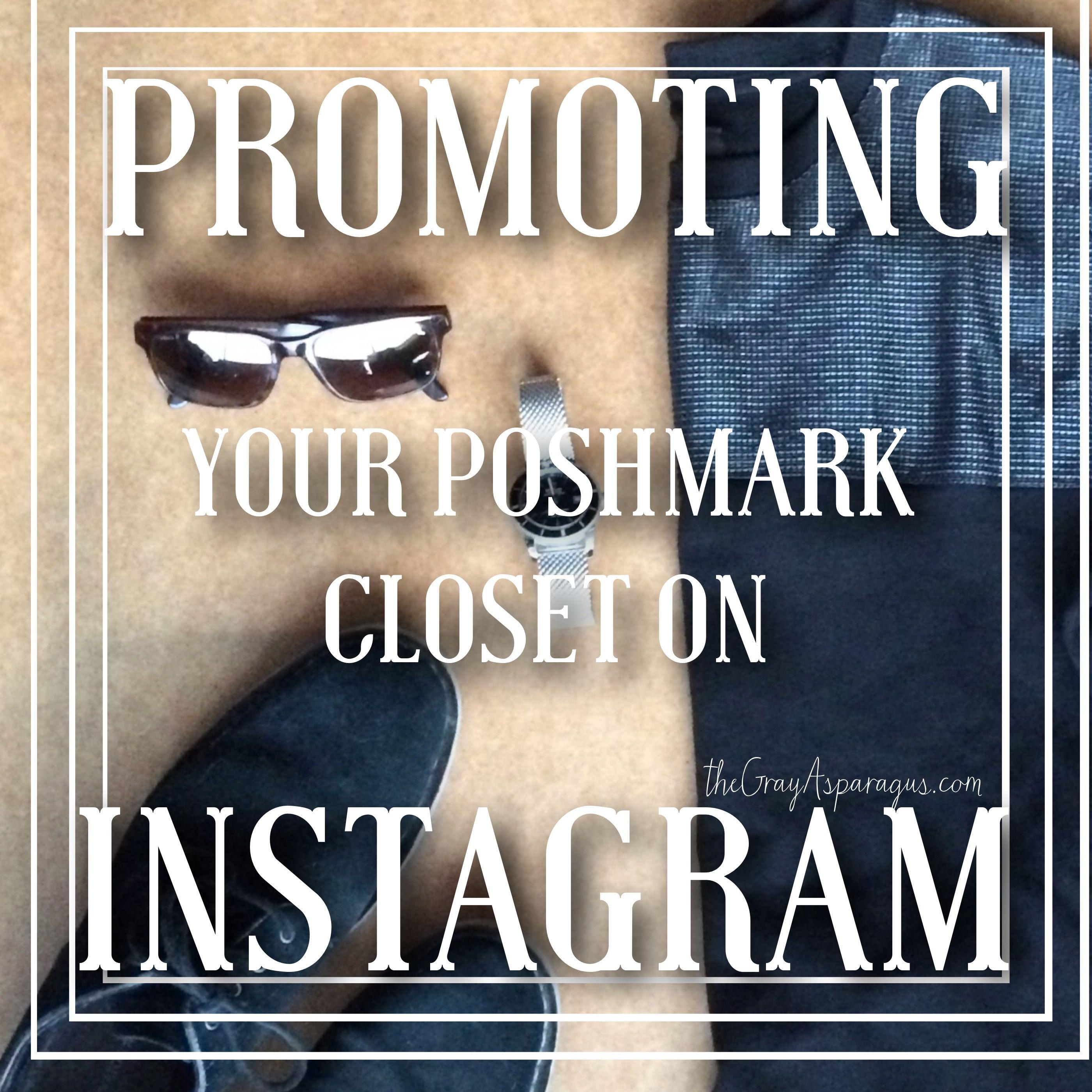 Promoting Your Poshmark Closet on Instagram - Poshmark
