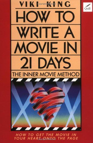 How to Write a Movie in 21 Days: The Inner Movie « Library User Group