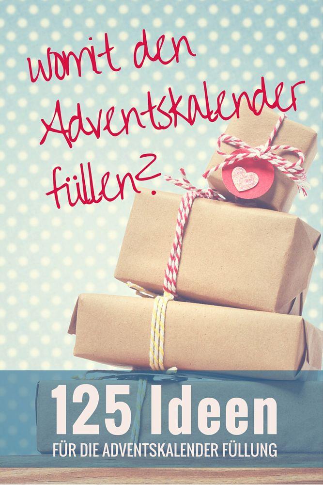 Ultimative Liste mit über 125 Ideen um einen Advenstkalender zu befüllen #adventskranzideenkinder