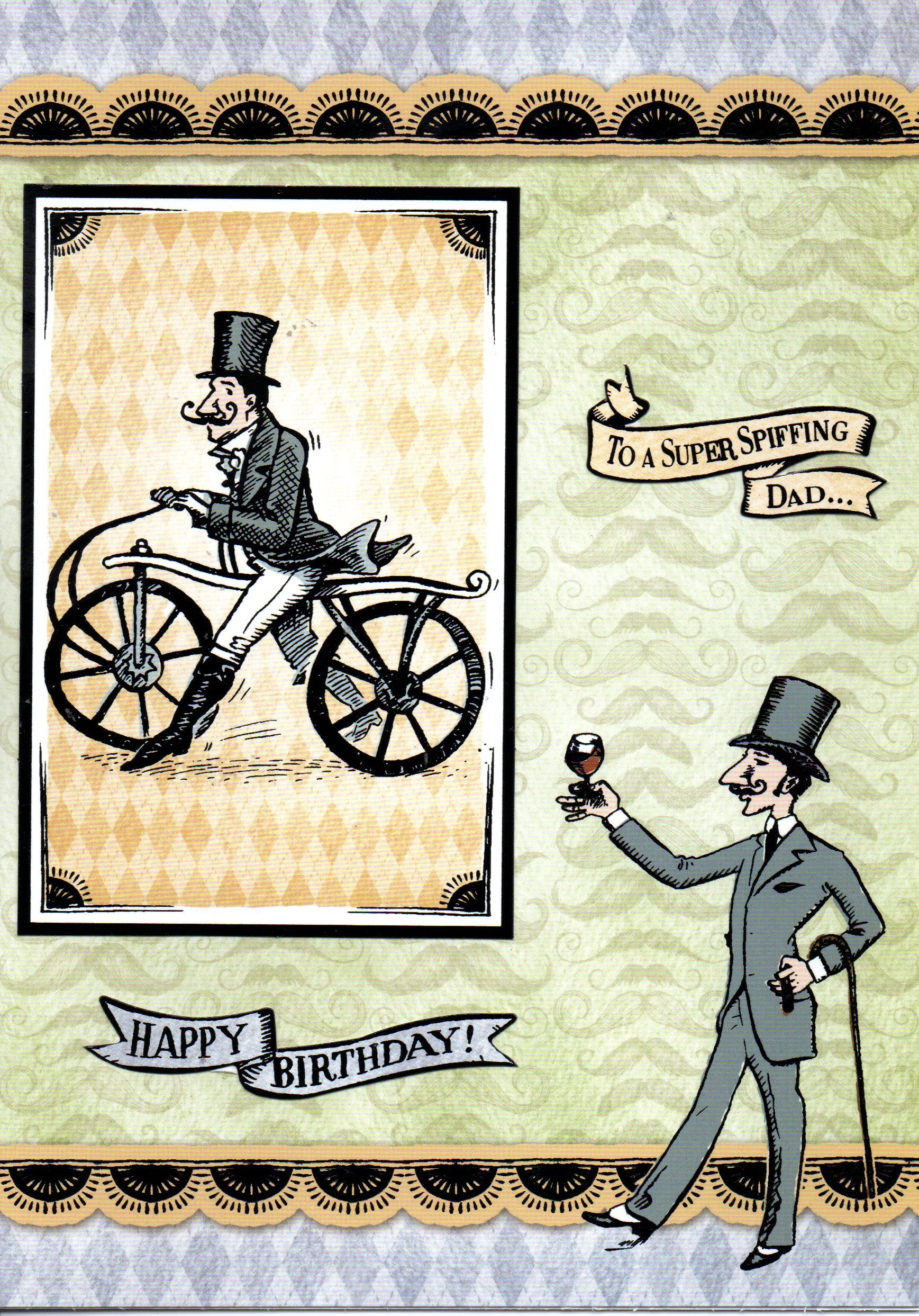 Old fashion bike and man in top hat To a Super Spiffing Dad card