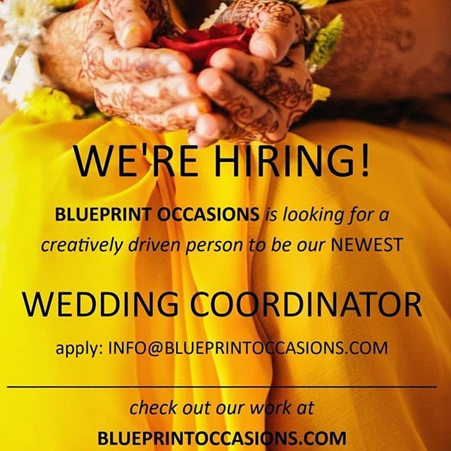 Were hiring blueprint occasions is looking for wedding were hiring blueprint occasions is looking for wedding coordinators to be a part of our growing team candidates must have a passion for events a malvernweather Images