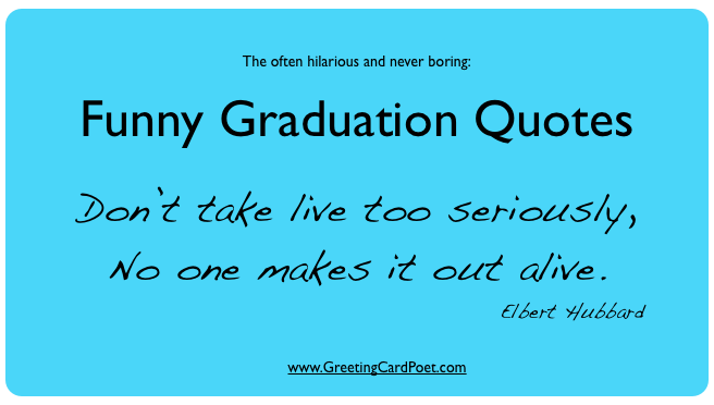 Funny graduation quotes for friends & yearbook | Graduation Ideas