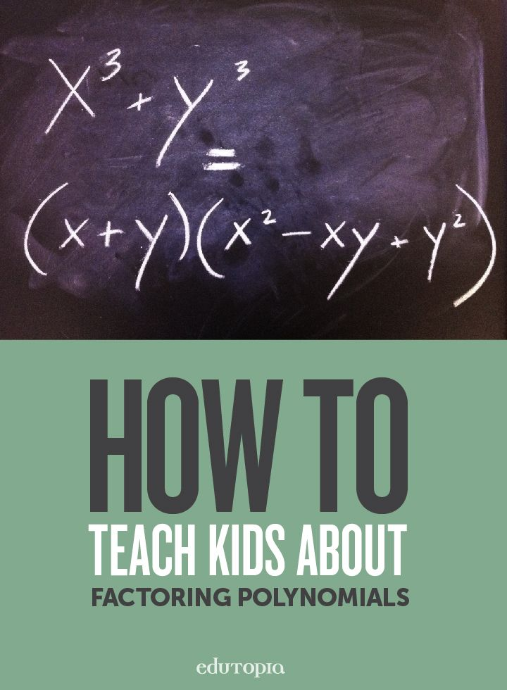 How To Teach Kids About Factoring A Polynomial Math Methods Maths Algebra Middle School Math Teacher