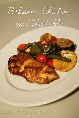 "Balsamic Chicken and Vegetables.  L&G- just don't pour the dressing ""all over."" Measure the correct amount)"